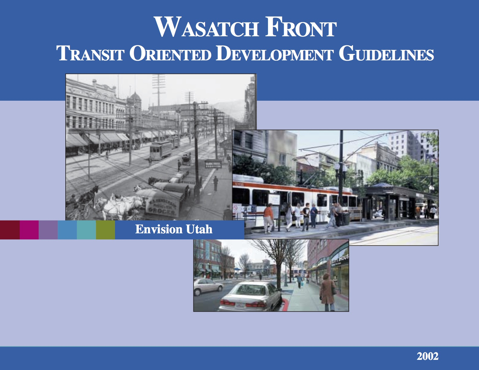 Wasatch Front Transit Oriented Development Guidelines