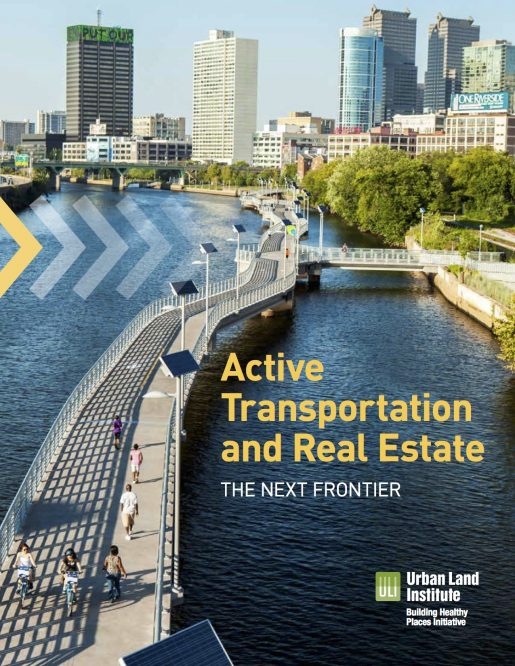 Active Transportation and Real Estate: The Next Frontier