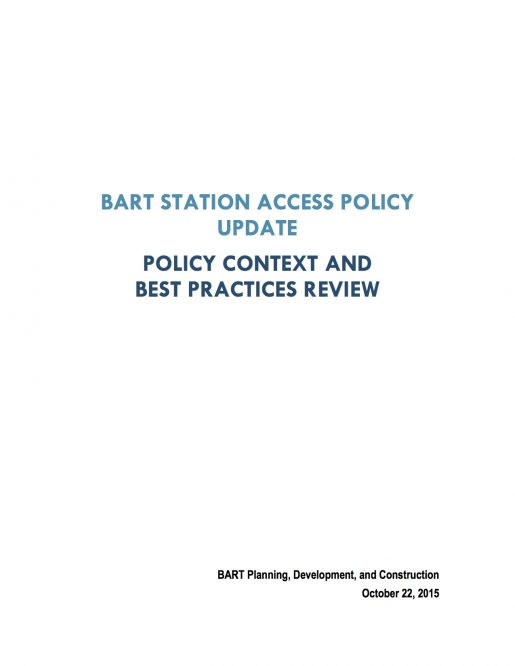 BART Station Access Policy Update: Policy Context and Best Practices Review