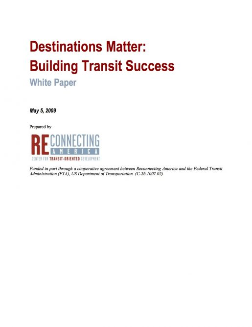 Destinations Matter: Building Transit Success
