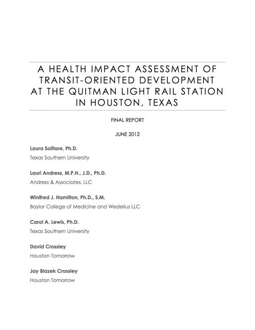 A Health Impact Assessment of Transit-Oriented Development at the Quitman Light Rail Station in Houston, Texas