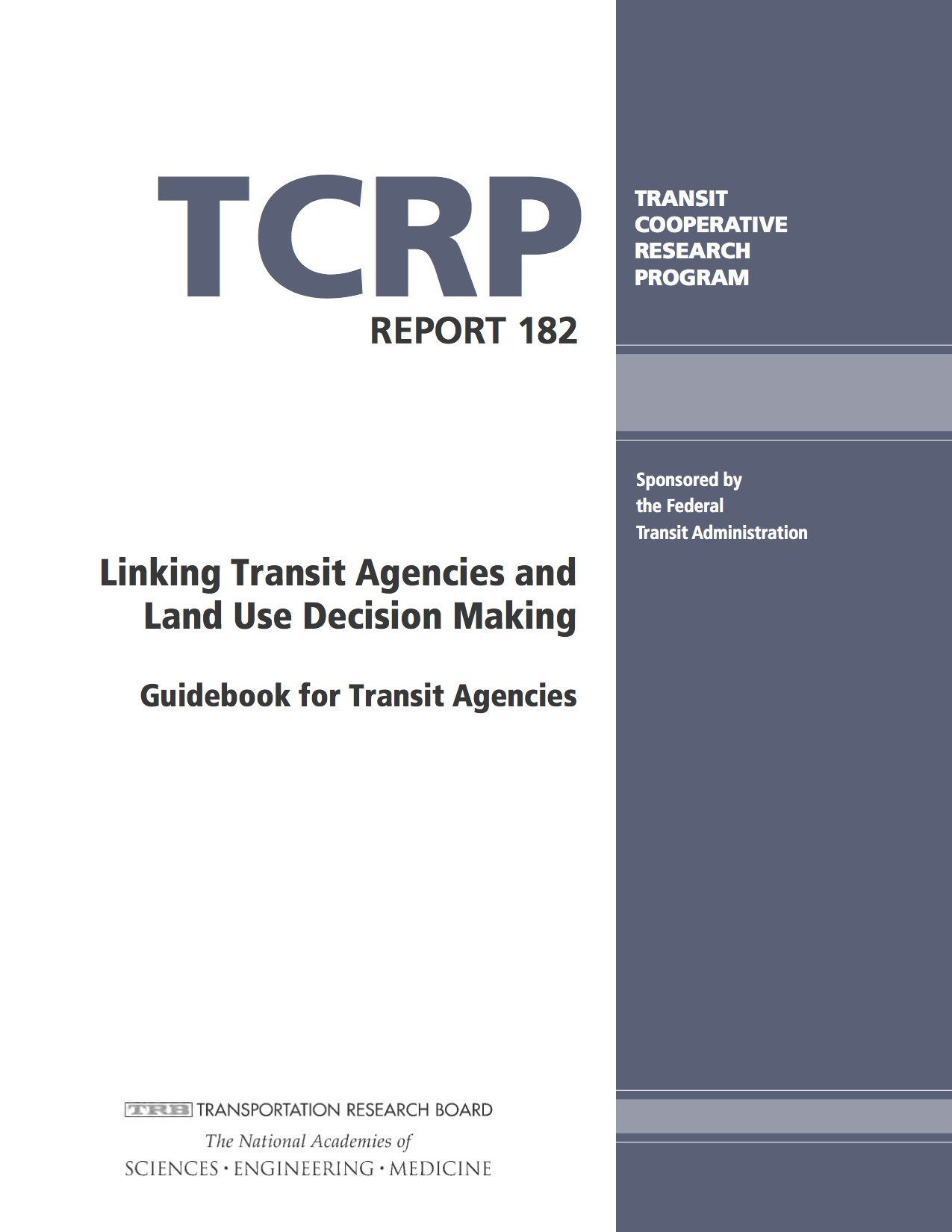 Linking Transit Agencies and Land Use Decision Making: Guidebook for Transit Agencies