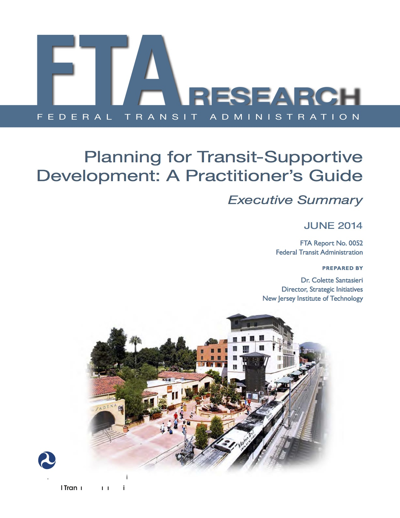 Planning for Transit-Supportive Development: A Practitioner's Guide