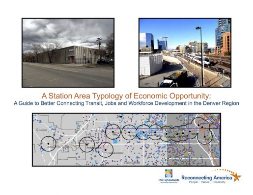 A Station Area Typology of Economic Opportunity: A Guide to Better Connecting Transit, Jobs and Workforce Development in the Denver Region