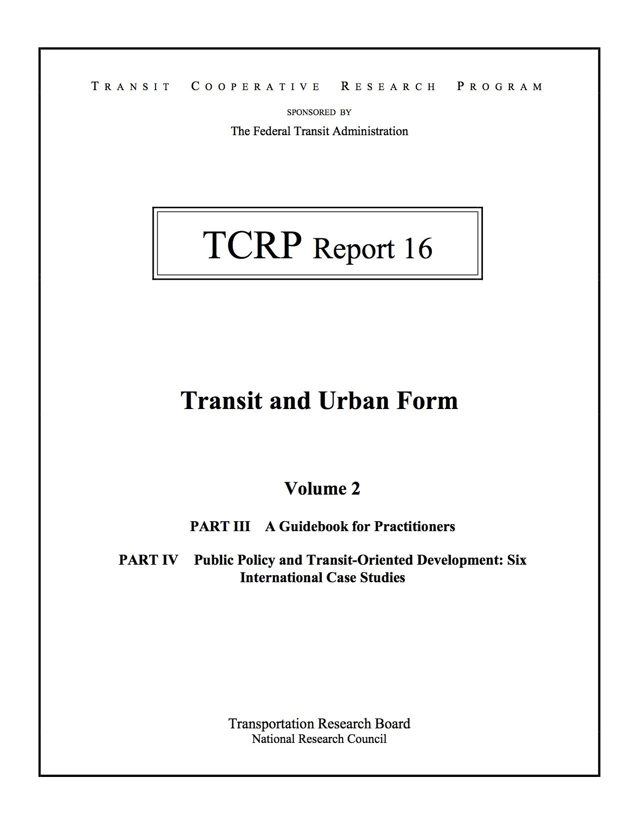 Transit and Urban Form – Volume 2, Part III A Guidebook for Practitioners